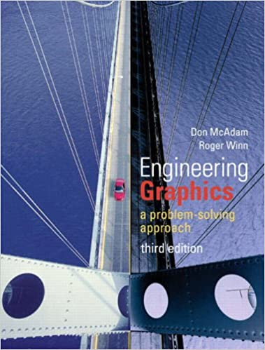 Engineering Graphics: A Problem-Solving Approach, 3rd Edition: Don ...