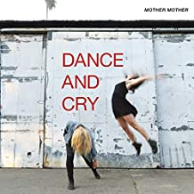 Dance & Cry