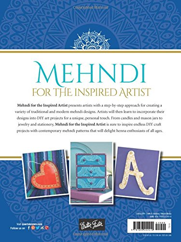 Mehndi For The Inspired Artist 50 Contemporary Patterns Projects