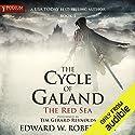 The Red Sea: The Cycle of Galand, Book 1 Hörbuch von Edward W. Robertson Gesprochen von: Tim Gerard Reynolds