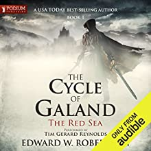 The Red Sea: The Cycle of Galand, Book 1 Audiobook by Edward W. Robertson Narrated by Tim Gerard Reynolds