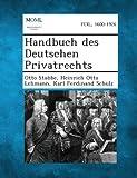 Handbuch des Deutschen Privatrechts, Otto Stobbe and Heinrich Otto Lehmann, 1287361226