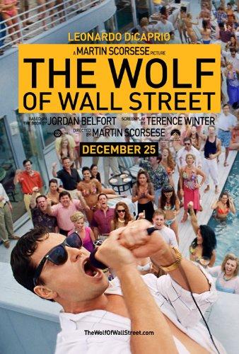 The Wolf of Wall Street (2013) 24X36 Movie Poster (THICK) - Leonardo DiCaprio, P.J. Byrne, Jon Favreau