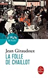 img - for La Folle De Chaillot (Ldp Litterature) (French Edition) book / textbook / text book