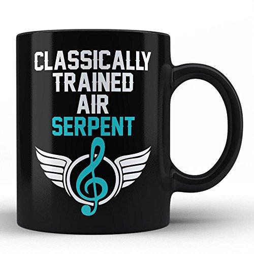 Serpent Instruments - Classically Trained Serpent Player Best Birthday Anniversary Graduation Gift for Honoring Serpent Instrument Player White Coffee Mug By HOM