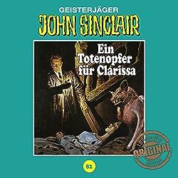 Ein Totenopfer für Clarissa (John Sinclair - Tonstudio Braun Klassiker 82)