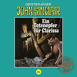 Ein Totenopfer für Clarissa (John Sinclair - Tonstudio Braun Klassiker 82) Hörspiel