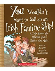 You Wouldn't Want to Sail on an Irish Famineship