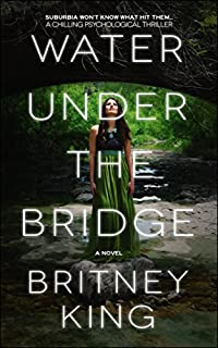 Water Under The Bridge by Britney King ebook deal