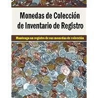 Monedas de Coleccion de Inventario de Registro: Mantenga un registro de sus monedas de coleccion