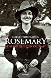 vignette de 'Rosemary, l'enfant que l'on cachait (Kate Clifford Larson)'