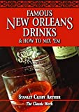 img - for Famous New Orleans Drinks and How to Mix 'Em book / textbook / text book