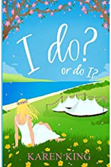 I do? – or do I?: A hilarious read with the monster-in-law that beats them all! Paperback