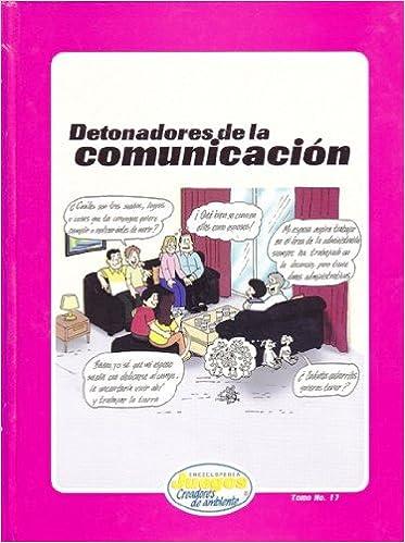 Detonadores De Comunicación (ENCICLOPEDIA JUEGOS CREADORES DE AMBIENTE): Lisa Anderson-Umana: 9789968922173: Amazon.com: Books