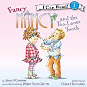 Fancy Nancy and the Too-Loose Tooth | Jane O'Connor, Robin Preiss Glasser