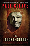 The Laughterhouse: A Thriller (Christchurch Noir Crime Series)
