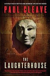 The Laughterhouse: A Thriller (Christchurch Noir Crime Series)