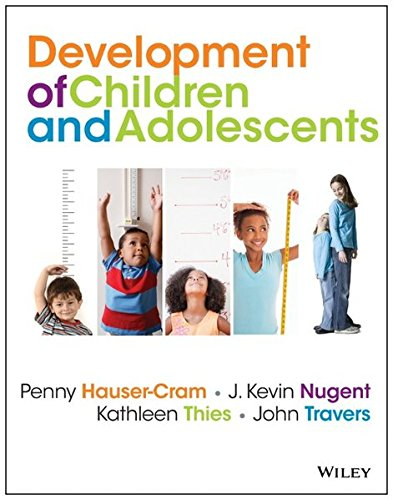 470405406 - The Development of Children and Adolescents: An Applied Perspective