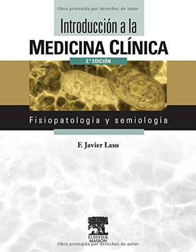 Introduccion A La Medicina Clinica + Web. Fisiopatologia Y Semiologia (Spanish Edition)
