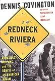 Redneck Riviera, Dennis Covington, 1582432953