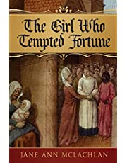 The Girl Who Tempted Fortune
