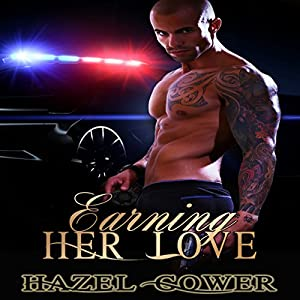 Earning Her Love Audiobook