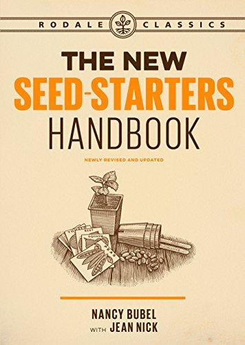 The New Seed-Starters Handbook (Rodale Organic Gardening) by [Bubel, Nancy, Nick, Jean]
