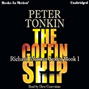 The Coffin Ship: Richard Mariner Series, Book 1 | Peter Tonkin