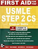 img - for First Aid for the USMLE Step 2 CS, Fourth Edition (First Aid USMLE) by Tao Le (1-Mar-2012) Paperback book / textbook / text book