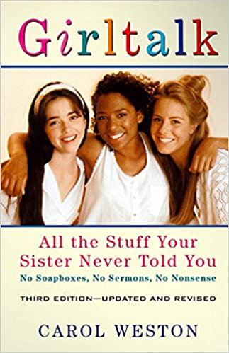 Book Girltalk, 3e: All the Stuff Your Sister Never Told You