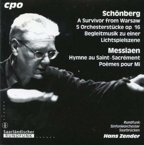 (Schoenberg: A Survivor from Warsaw - 5 Orchestral Pieces - Begleitungsmusik zu einer Lichtspielszene - Messiaen: Hymne au Saint-Sacrement)