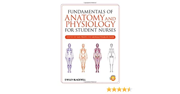 Fundamentals of Anatomy and Physiology for Student Nurses ...