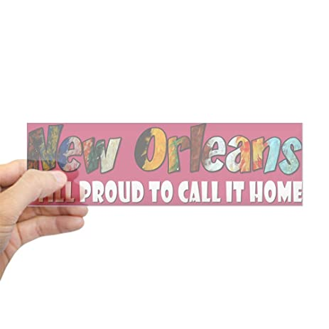 Cafepress new orleans proud to call it home 10x3 rectangle