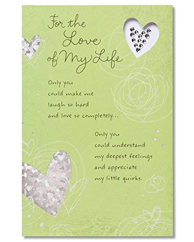 American Greetings Love of My Life Birthday Card for Sweetheart with Foil
