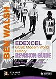 Edexcel GCSE Modern World History, Ben Walsh and Steve Waugh, 0340992212