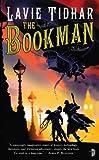 The Bookman, Lavie Tidhar, 0857660349