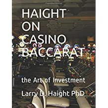 HAIGHT ON CASINO BACCARAT: the Art of Investment