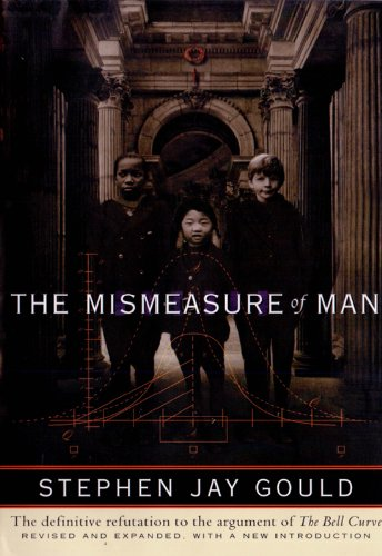 The Mismeasure of Man (Revised & ()