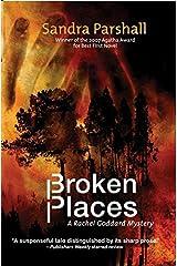 Broken Places: A Rachel Goddard Mystery (Rachel Goddard Mysteries Book 3) Kindle Edition