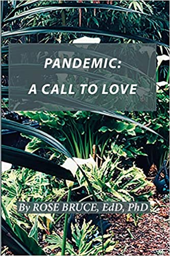 Pandemic: A Call to Love