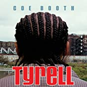 Tyrell | Coe Booth