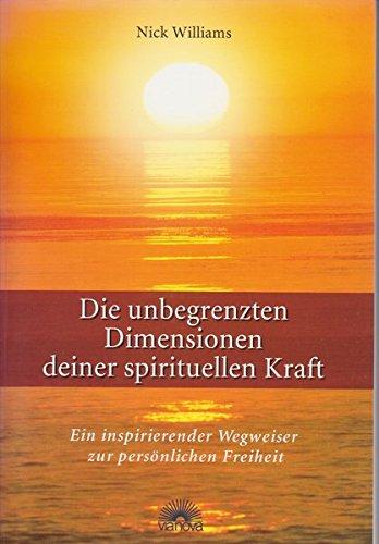 die-unbegrenzten-dimensionen-deiner-spirituellen-kraft-ein-inspirierender-wegweiser-zur-pernlichen-freiheit