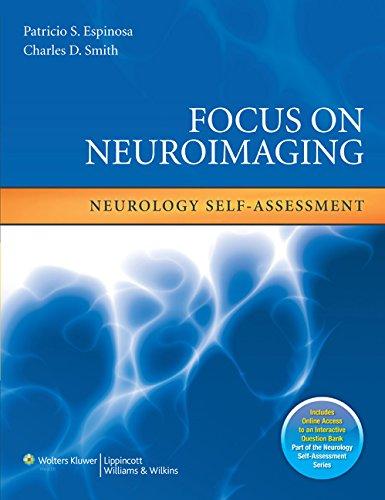 Focus on Neuroimaging: Neurology Self-Assessment (Neurology Self-Assessment Series)
