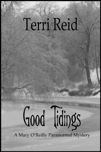 Good Tidings (Mary O'Reilly Series Book 2)