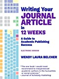 This is the fully functional new Kindle format of Wendy Laura Belcher's Writing Your Journal Article in Twelve Weeks: A Guide to Academic Publishing Success, a revolutionary approach to enabling academic authors to overcome their anxieties and produc...