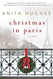 Christmas in Paris: A Novel