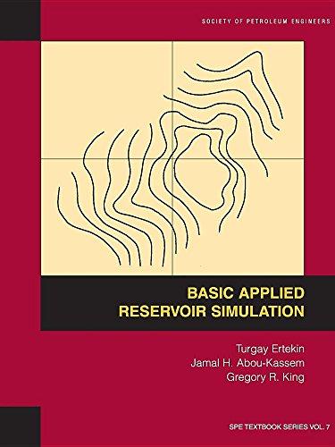 Basic Applied Reservoir Simulation