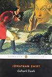 Gulliver's Travels (Penguin Classics) by Swift, Jonathan (2003) Paperback