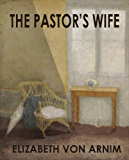 THE PASTOR'S WIFE (illustrated)