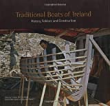 Traditional Boats of Ireland, Criostoir MacCarthaigh, 1905172397
